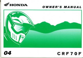 Official 2004 Honda CRF70F Owners Manual