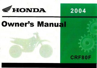 Official 2004 Honda CRF80F Owners Manual
