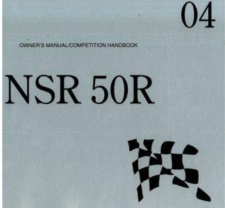 Official 2004 Honda NSR50R Owners Manual