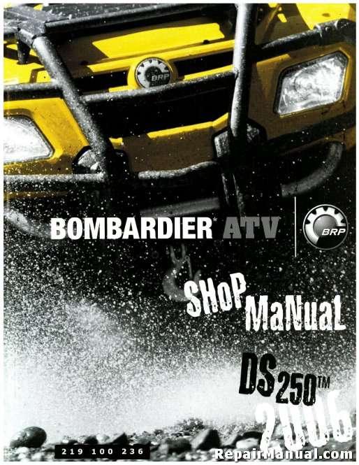 2005 2007 bombardier ds250 atv service manual rh repairmanual com 2004 Bombardier 650 4x4 2005 Bombardier ATV