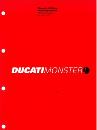 Official 2005 Ducati MONSTER S2 R Dark Factory Service Manual
