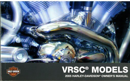 2005 harley davidson vrsc motorcycle owners manual rh repairmanual com 2005 harley davidson sportster 883 owners manual 2005 harley davidson sportster owners manual