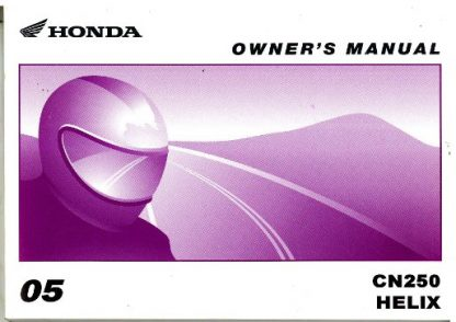 Official 2005 Honda CN250 Helix Motorcycle Factory Owners Manual