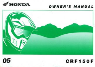 Official 2005 Honda CRF150F Motorcycle Factory Owners Manual