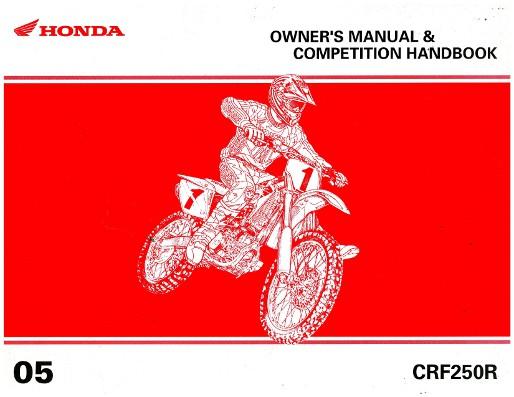 2005 honda crf250r motorcycle owners manual competition handbook rh repairmanual com 2005 honda crf 250 service manual 2005 honda crf250r service manual pdf