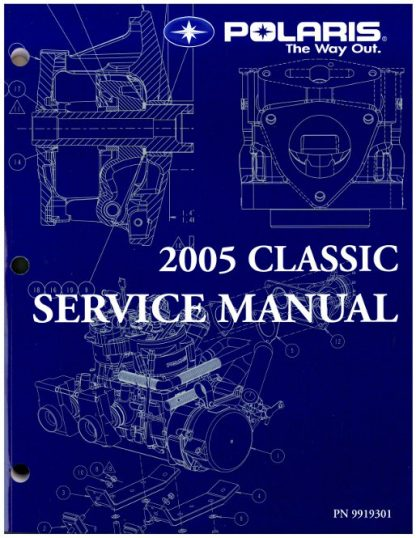 Official 2005 Polaris 2005 Polaris 340 Classic 500 Classic 550 Classic And 600 Classic Snowmobile Factory Service Manual