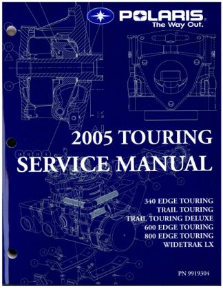 Official 2005 Polaris Trail Touring Edge Touring And Wide Trak LX Snowmobile Factory Service Manual
