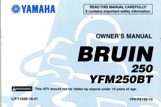 2005 yamaha yfm250bt bruin atv owners manual rh repairmanual com 2006 yamaha bruin 250 service manual 2005 Yamaha Bruin 350
