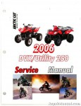 Official 2006-2007 Arctic Cat 250 DVX And Utility ATVS Factory Service Manual