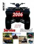 Official 2006 Arctic Cat ATV Factory Service Manual