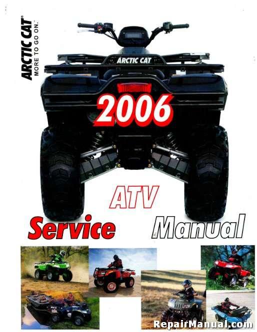 2006 Arctic Cat 400 500 650 4x4 Atv Service Manual
