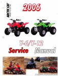 Official 2006 Arctic Cat Youth 50 90 ATV Factory Service Manual