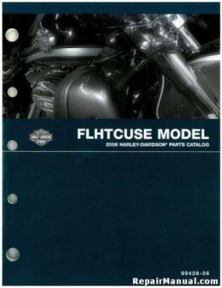 Official 2006 Harley-Davidson FLHTCUSE Parts Manual