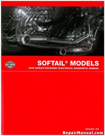 Official 2006 Harley Davidson Softail Electrical Diagnostic Manual