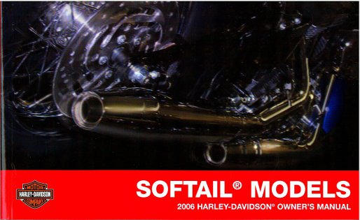 2006 Harley Davidson Softail Motorcycle Owners Manual