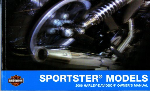 2006 harley davidson sportster motorcycle owners manual rh repairmanual com 2006 harley davidson sportster 1200 custom owners manual 2006 harley davidson sportster 1200 owners manual