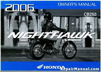 Official 2006 Honda CB250 Nighthawk Motorcycle Owners Manual
