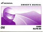 Official 2006 Honda CH80 Elite Factory Owners Manual
