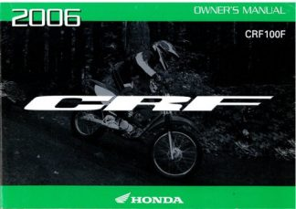Official 2006 Honda CRF100F Factory Owners Manual