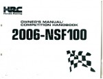 Official 2006 Honda NSF100 Owners Manual and Competition Handbook