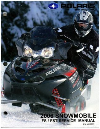 Official 2006 Polaris FS And FST Snowmobile Factory Service Manual