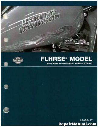 Official 2007 Harley Davidson FLHRSE3 Parts Manual
