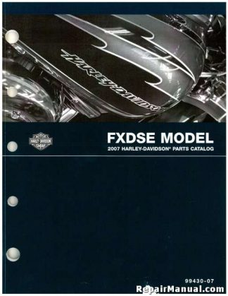 Official 2007 Harley Davidson FXDSE Parts Manual