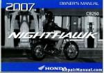 Official 2007 Honda CB250 Nighthawk Owners Manual