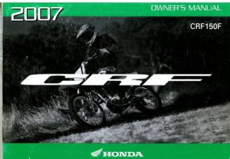 Official 2007 Honda CRF150F Motorcycle Factory Owners Manual