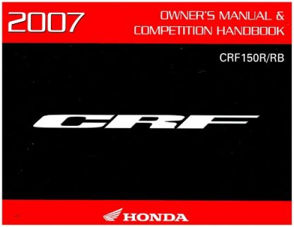 Official 2007 Honda CRF150R RB Motorcycle Factory Owners Manual