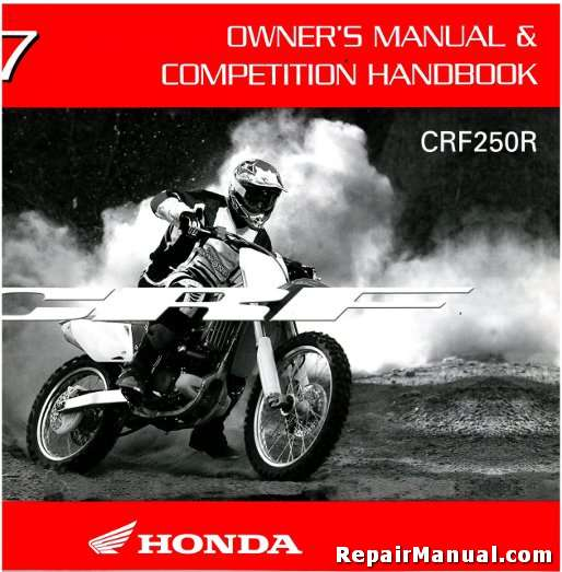2007 honda crf250r motorcycle owners manual competition handbook rh repairmanual com manual de taller honda crf250r 2007 2010 Honda CRF250R