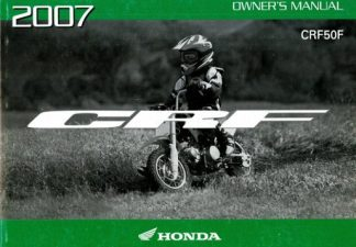 Official 2007 Honda CRF50F Factory Owners Manual