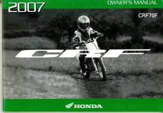 Official 2007 Honda CRF70F Factory Owners Manual
