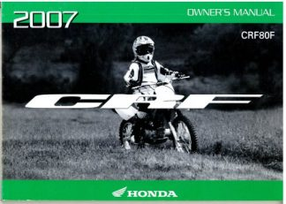 Official 2007 Honda CRF80F Factory Owners Manual