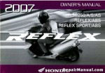 Official 2007 Honda NSS250A Reflex Owners Manual