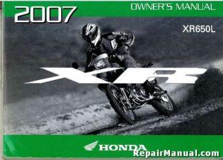 2007 Honda XR650L Dual Sport Motorcycle Owners Manual