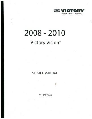 Official 2008-2010 Victory Vision Base Deluxe Factory Service Manual