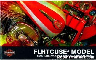 2008 Harley Davidson FLHTCUSE3 Motorcycle Owners Manual