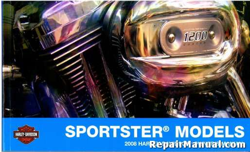 2008 harley davidson sportster motorcycle owners manual rh repairmanual com 2008 harley davidson sportster xl1200c owners manual 2008 sportster service manual