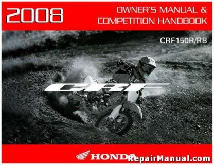 Official 2008 Honda CRF150R RB Expert Motorcycle Factory Owners Manual
