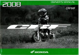 Official 2008 Honda CRF50F Factory Owners Manual