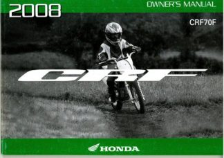 Official 2008 Honda CRF70F Factory Owners Manual