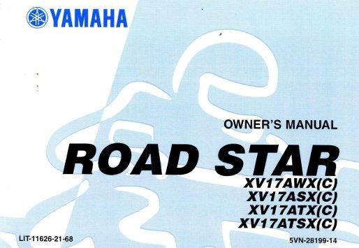 2008 yamaha xv1700asx road star motorcycle star owners manual rh repairmanual com 2001 yamaha road star owners manual yamaha road star 1700 owners manual