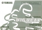 Official 2008 Yamaha YFM400FBX Big Bear Owners Manual