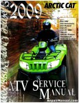 Official 2009 Arctic Cat 500 550 H1 700 H1 Thundercat TRV Cruiser Factory Service Manual