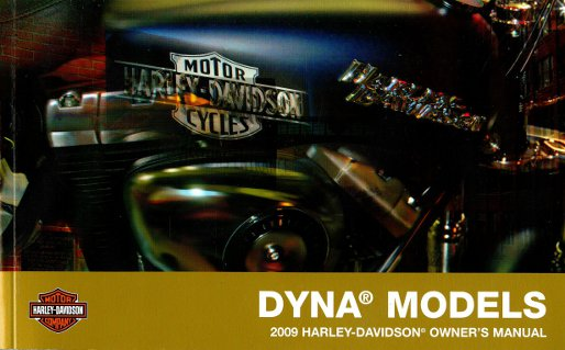 2009 harley davidson dyna motorcycle owners manual. Black Bedroom Furniture Sets. Home Design Ideas