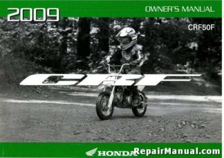 Official 2009 Honda CRF50F Factory Owners Manual