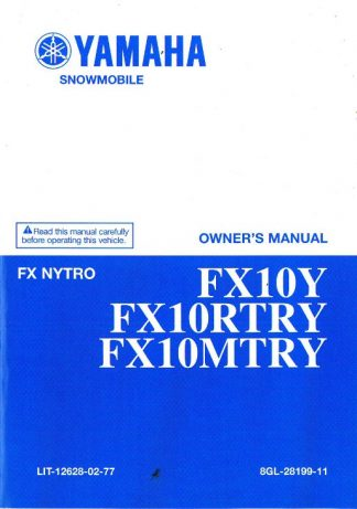 Official 2009 Yamaha FX10Y FX10MTRY FX10RTRY FX Nytro Snowmobile Owners Manual