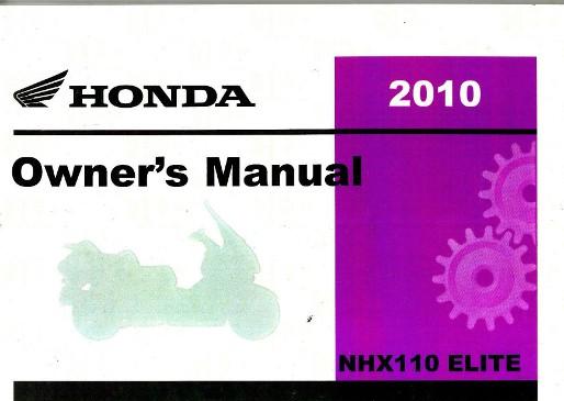 2010 honda nhx110 elite scooter owners manual rh repairmanual com Honda Accord Service Manual PDF honda elite 80 repair manual