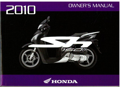 2010 honda sh150i scooter owners manual rh repairmanual com Honda SH 150 in USA honda sh 150 service manual pdf